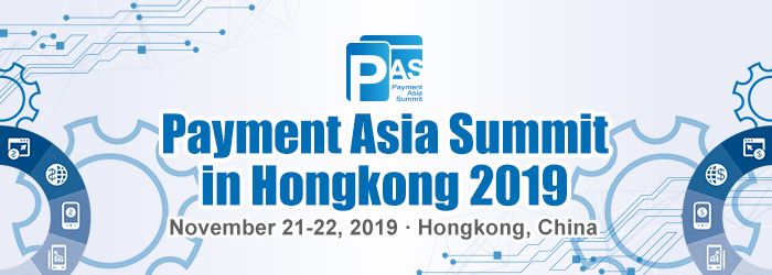 Payment Asia Summit in Hongkong 2019